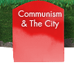 Communism and the City